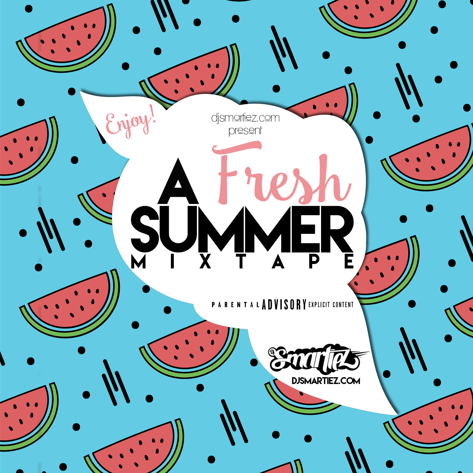 SMARTIEZ – A FRESH SUMMER MIXTAPE