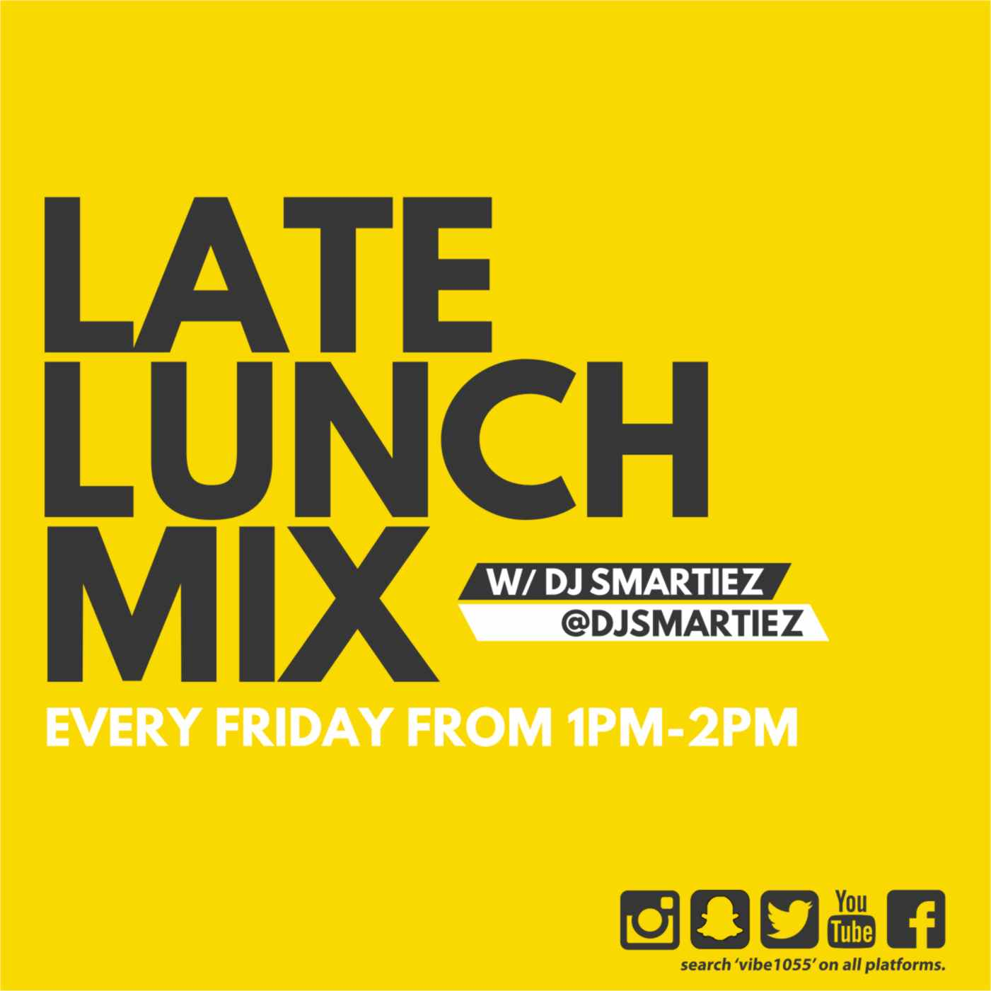 SMARTIEZ – #LATELUNCHMIX AUGUST 19/2016