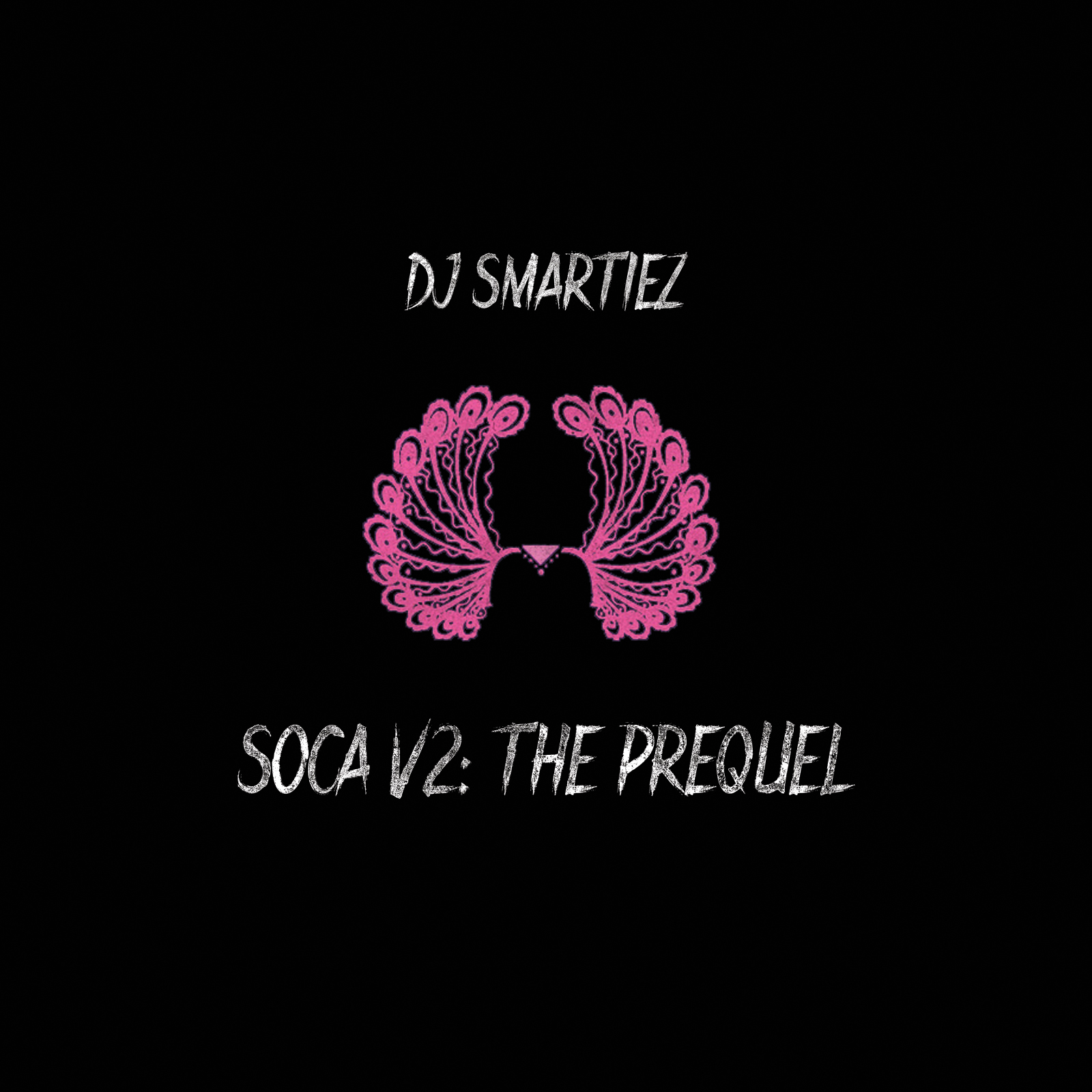 SMARTIEZ – SOCA V2: THE PREQUEL